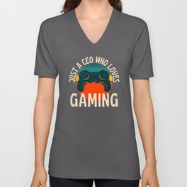 Just A CEO Who Loves Gaming Unisex V-Neck