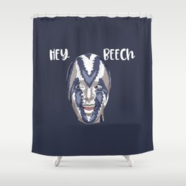 Hey Beech Shower Curtain