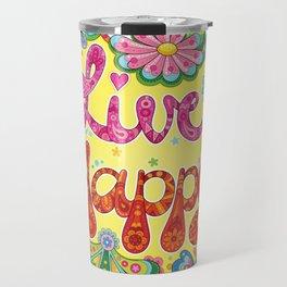Live Happy Travel Mug