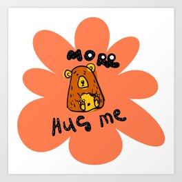 Scribble grumpy bear Hug me. Doodle clipart Art Print