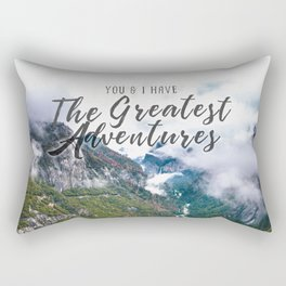 You and I have the Greatest Adventures Rectangular Pillow