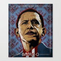Don't Sleep on Barry O Canvas Print