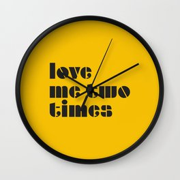 Love me two times, historic rock song. Wall Clock