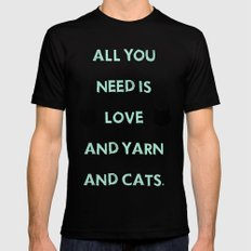All You Need Is Love, Yarn, & Cats. Black MEDIUM Mens Fitted Tee