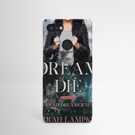 To Dream is to Die Android Case