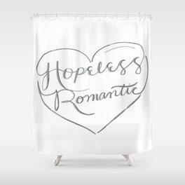 Hopeless Romantic. Shower Curtain