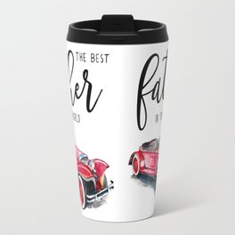 Best father in the world   Father's day Travel Mug