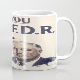 Vintage poster - I Want You FDR Coffee Mug