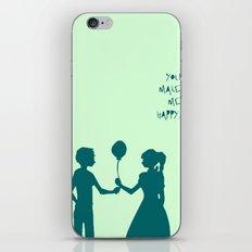 You Make Me Happy. iPhone & iPod Skin