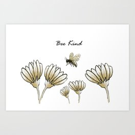Bee kind buzzy bumble bee with flowers Art Print
