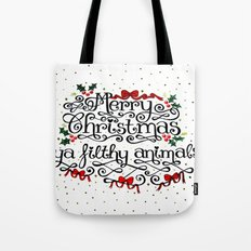 Merry Christmas Ya Filthy Animals Tote Bag