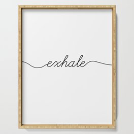 inhale exhale (2 of 2) Serving Tray