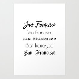 San Francisco City Quote Sign, Digital Download, Calligraphy Text Art, Large Printable Photography Art Print