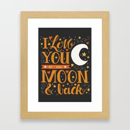 I Love You to the Moon & Back in Grey and Orange Framed Art Print