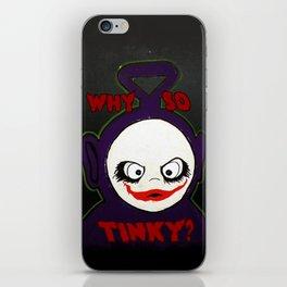 Why So Tinky? iPhone Skin