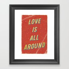 Love is all around - A Hell Songbook Edition Framed Art Print
