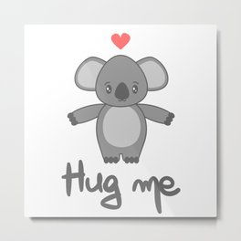 cute hand drawn lettering hug me with cartoon lovely koala bear Metal Print