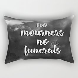 Six of Crows - No Mourners, No Funerals Rectangular Pillow