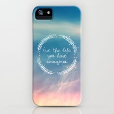 The Life You Have Imagined  iPhone (5, 5s) Slim Case