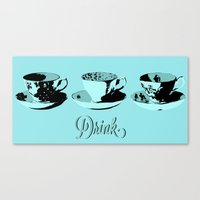 drink Canvas Prints featuring Drink by Sheridan Designs