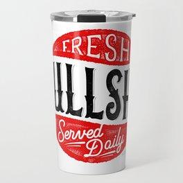 Fresh Bullshit Served Daily Travel Mug