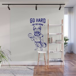 Go Hard or Go Home Frenchie in Blue Wall Mural