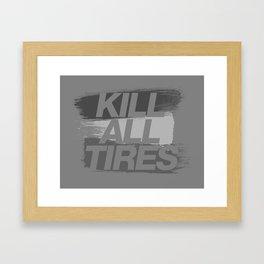 Kill All Tires v6 HQvector Framed Art Print