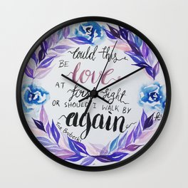 """Lyrics from The Brobecks, """"Could this be love at first sight..."""" Wall Clock"""