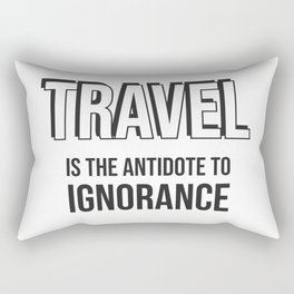 Travel is the antidote to ignorance - Wanderlust quotes Rectangular Pillow