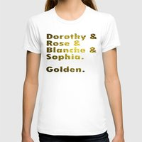 golden girls T-shirts featuring Golden girls are awesome by junaputra