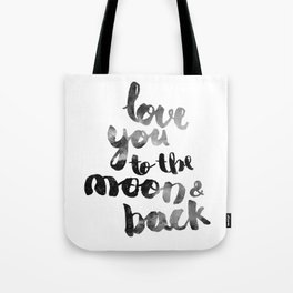 "SLATE ""LOVE YOU TO THE MOON AND BACK"" QUOTE Tote Bag"