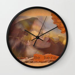 Be here Wall Clock