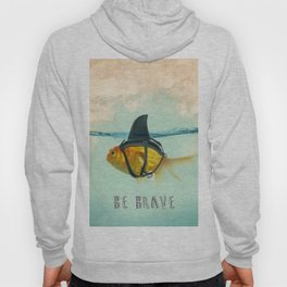Be Brave - Brilliant Disguise Hoody