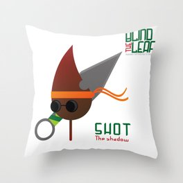 "The Blind Leaf - Shot ""The Shadow"" Throw Pillow"