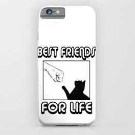 Best Friends For Life | Cat iPhone Case