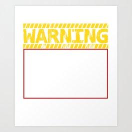 Warning Tells Dad Jokes At Random Art Print