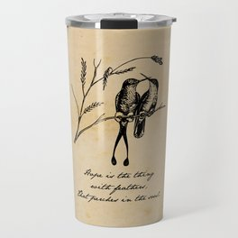Emily Dickinson - Hope is the Thing with Feathers Travel Mug