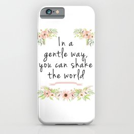 Shake the world iPhone Case