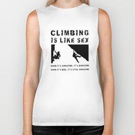 Climbing is Like Sex - Awesome - Sports Shirt Climber Climb Boulder Biker Tank