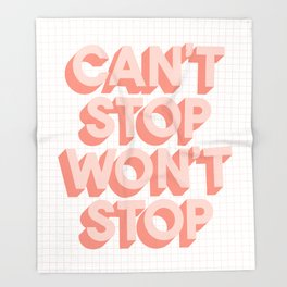 Can't Stop Won't Stop 3D typography wall art home decor in pink peach Throw Blanket