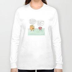 bowl of batter, what's the matter Long Sleeve T-shirt