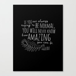 Inspirational Art Print // Maya Angelou Quote // How Amazing You Can Be Typographic Print // Modern Canvas Print
