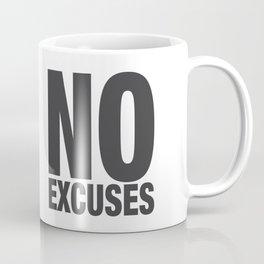 No Excuses - Gray Coffee Mug