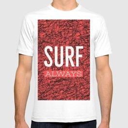 Surf always (talkers) T-shirt