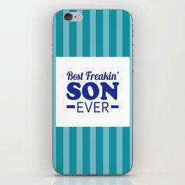 Best Freakin' Son Ever iPhone Skin