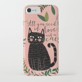 ALL YOU NEED IS LOVE AND A CAT iPhone Case
