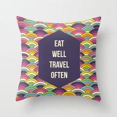 Eat Well Trravel Often Throw Pillow