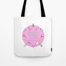 EVERYTHING IS A DILDO Tote Bag