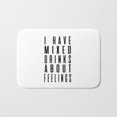 Drinks and feelings Bath Mat