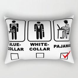 Blue-collar,white-collar or pajamas Rectangular Pillow